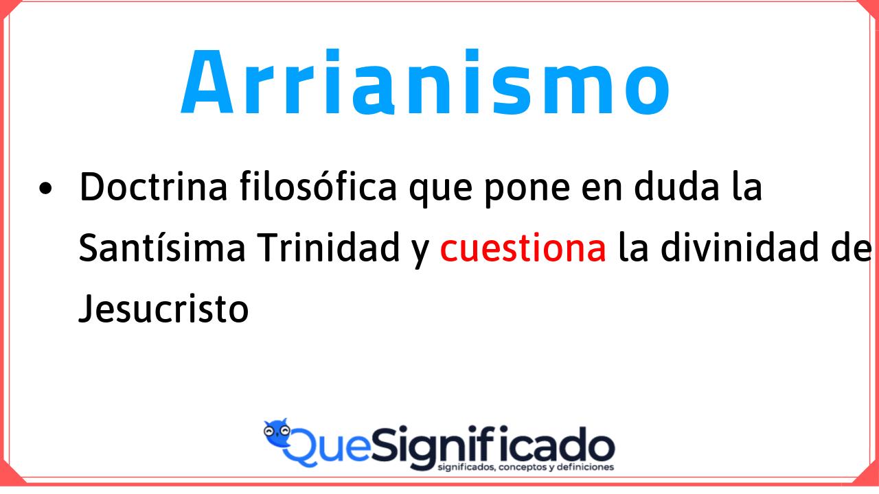 definición-de-arrianismo