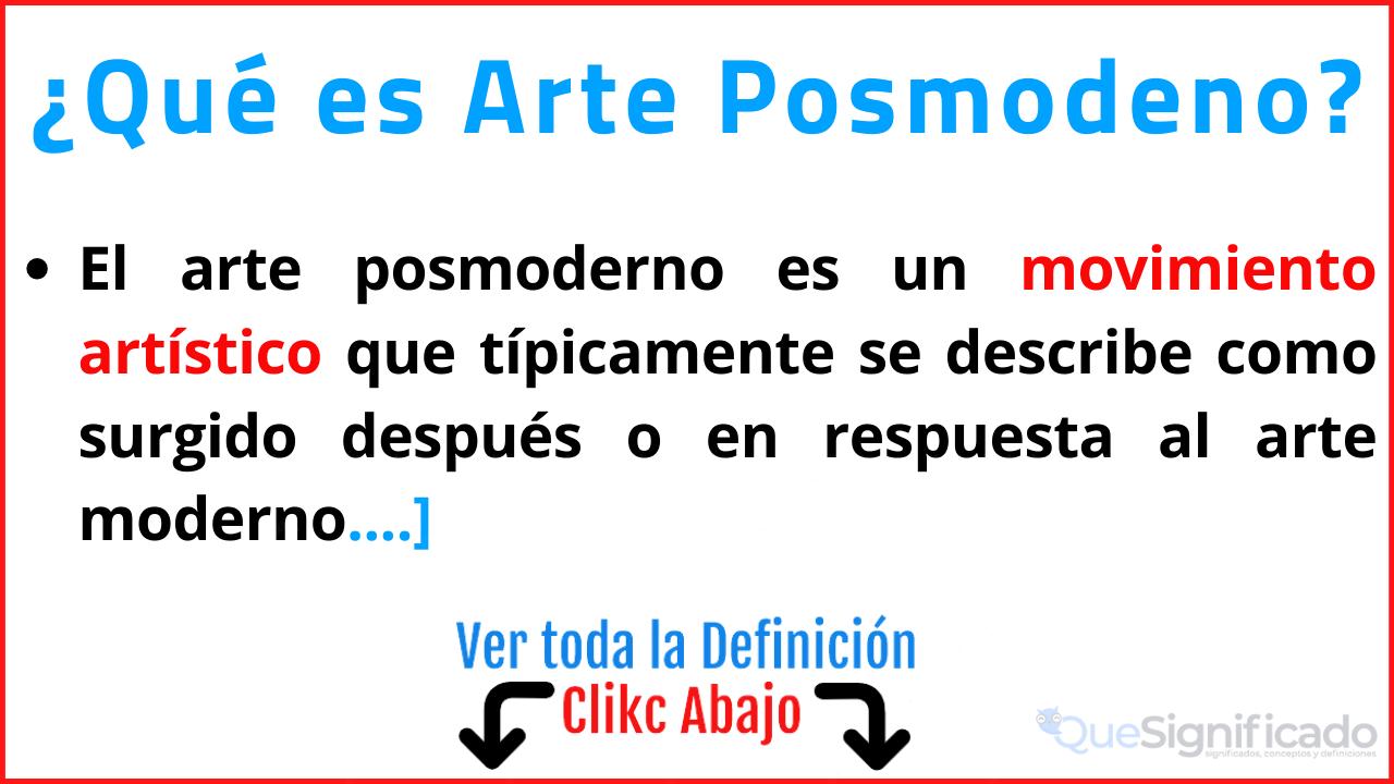 que es arte posmoderno significado caracteristicas ejemplos