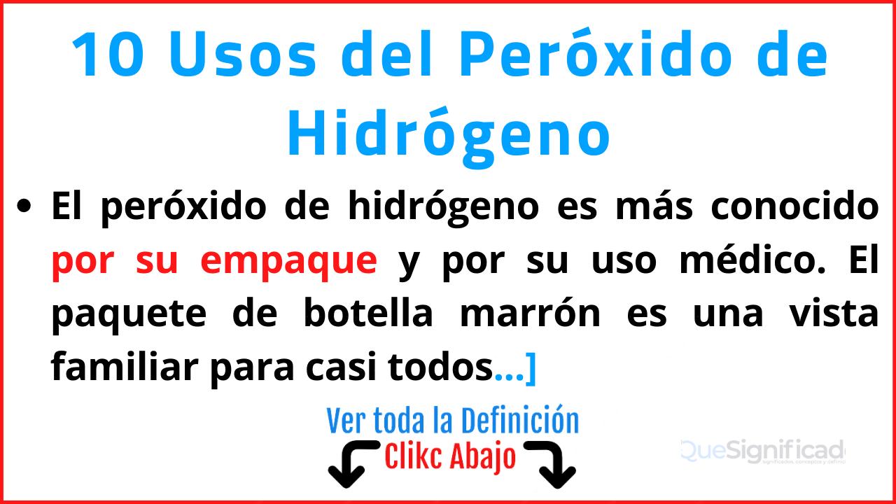 usos del peroxido de hidrogeno