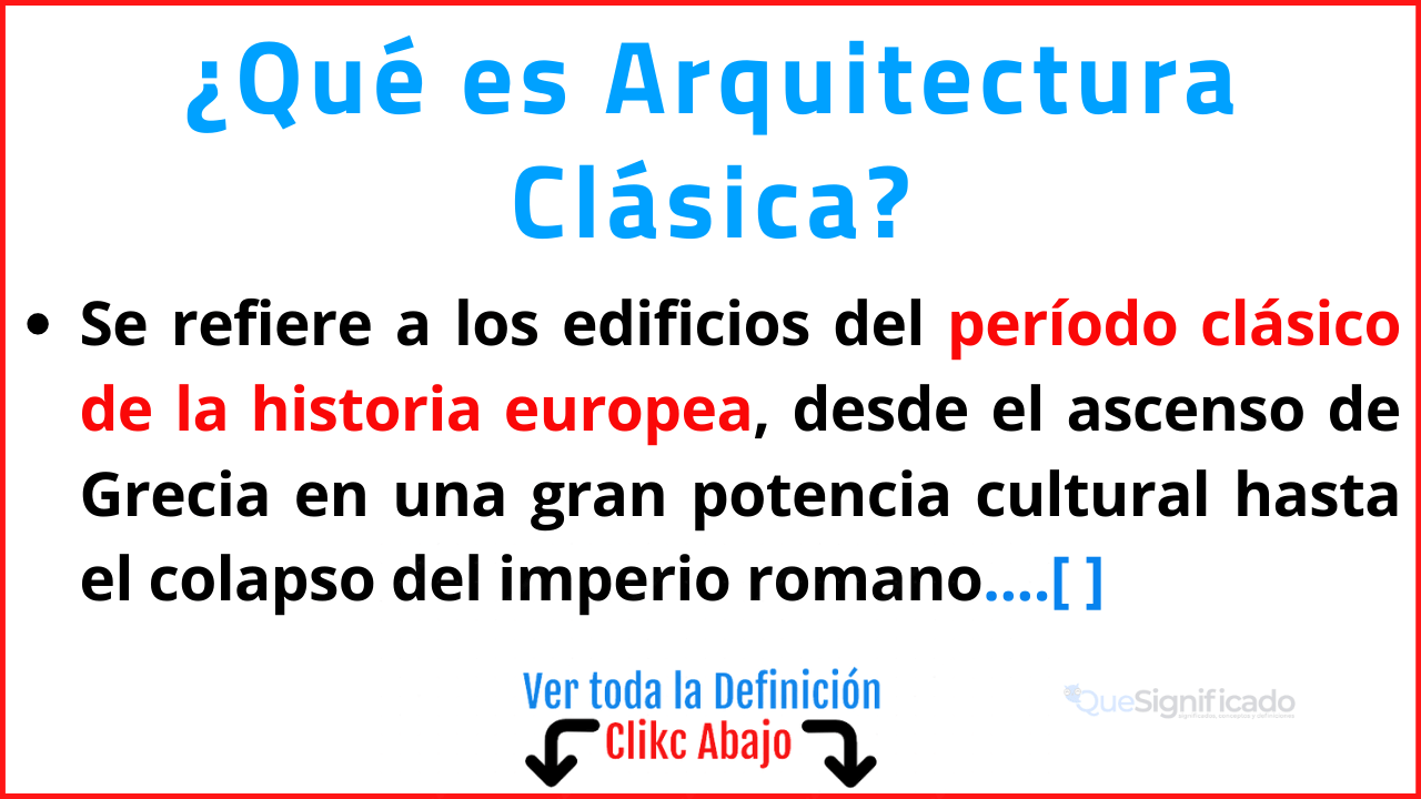 Qué es Arquitectura Clásica