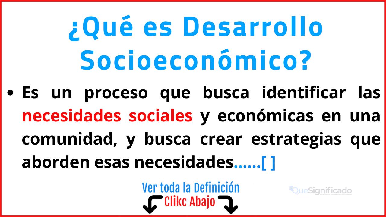 Qué es Desarrollo Socioeconómico