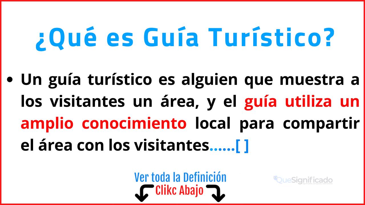 Qué es Guía Turístico