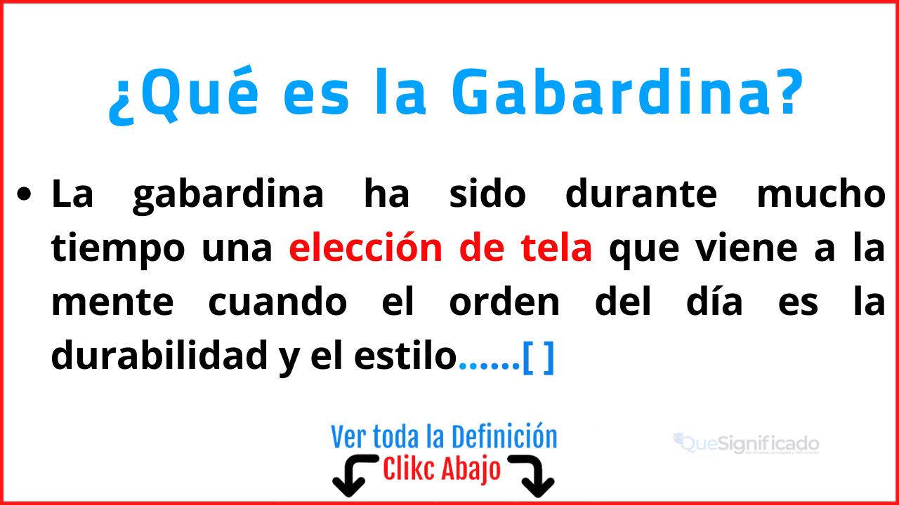 Qué es la Gabardina