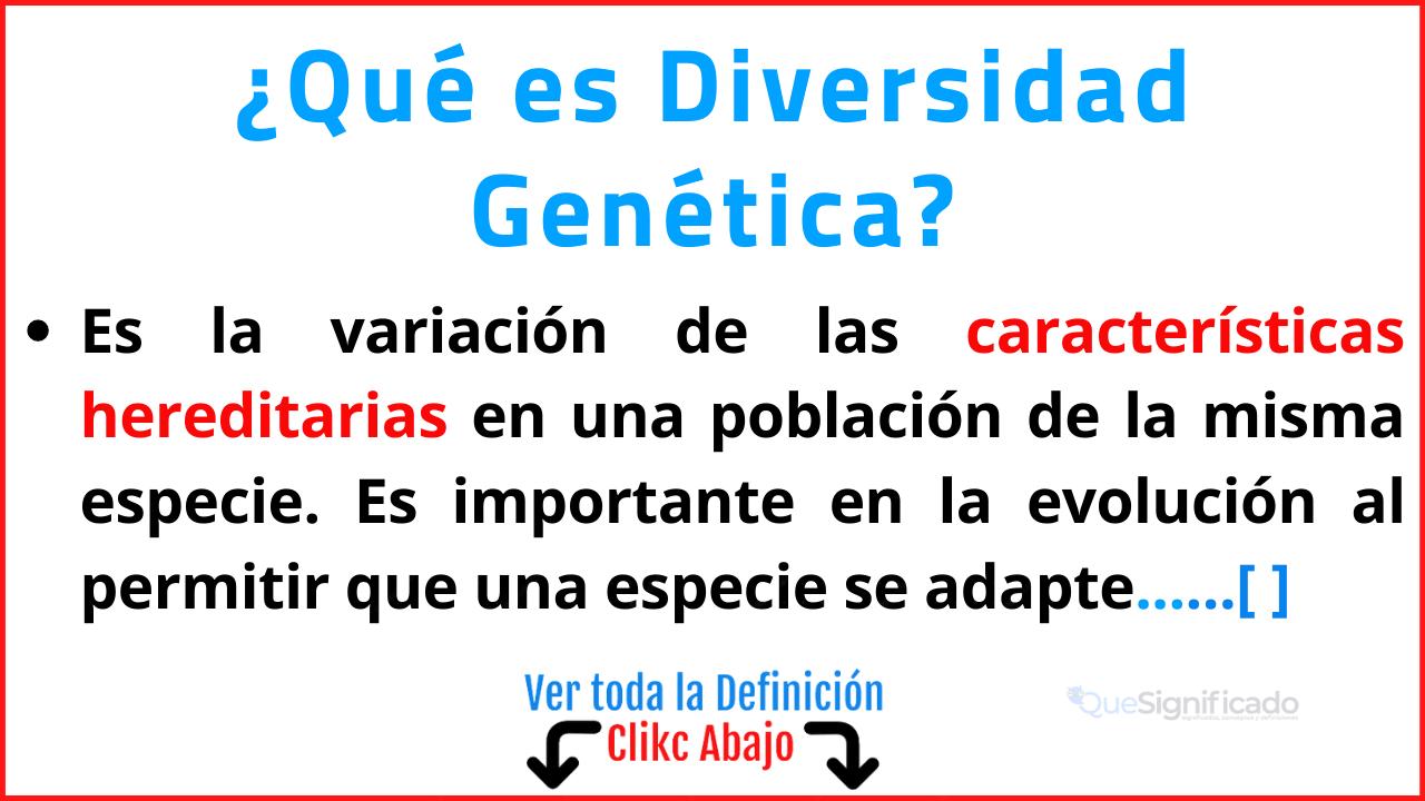 Qué es Diversidad Genética
