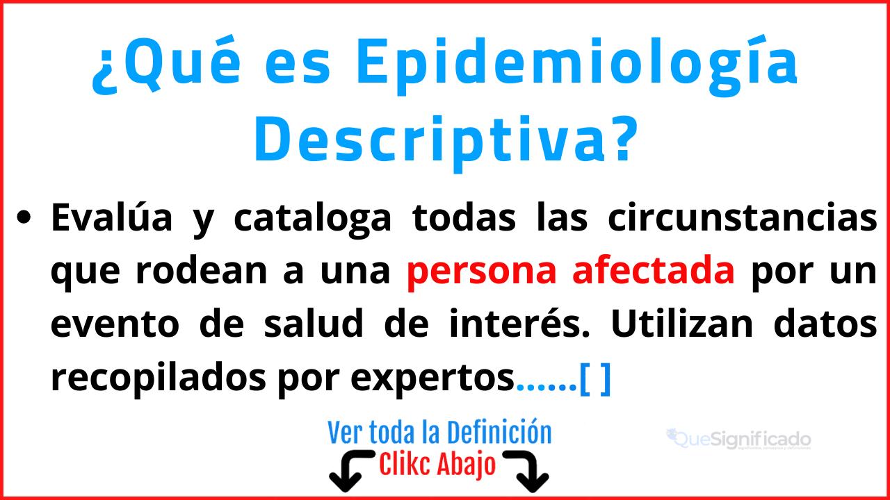 Qué es Epidemiología Descriptiva