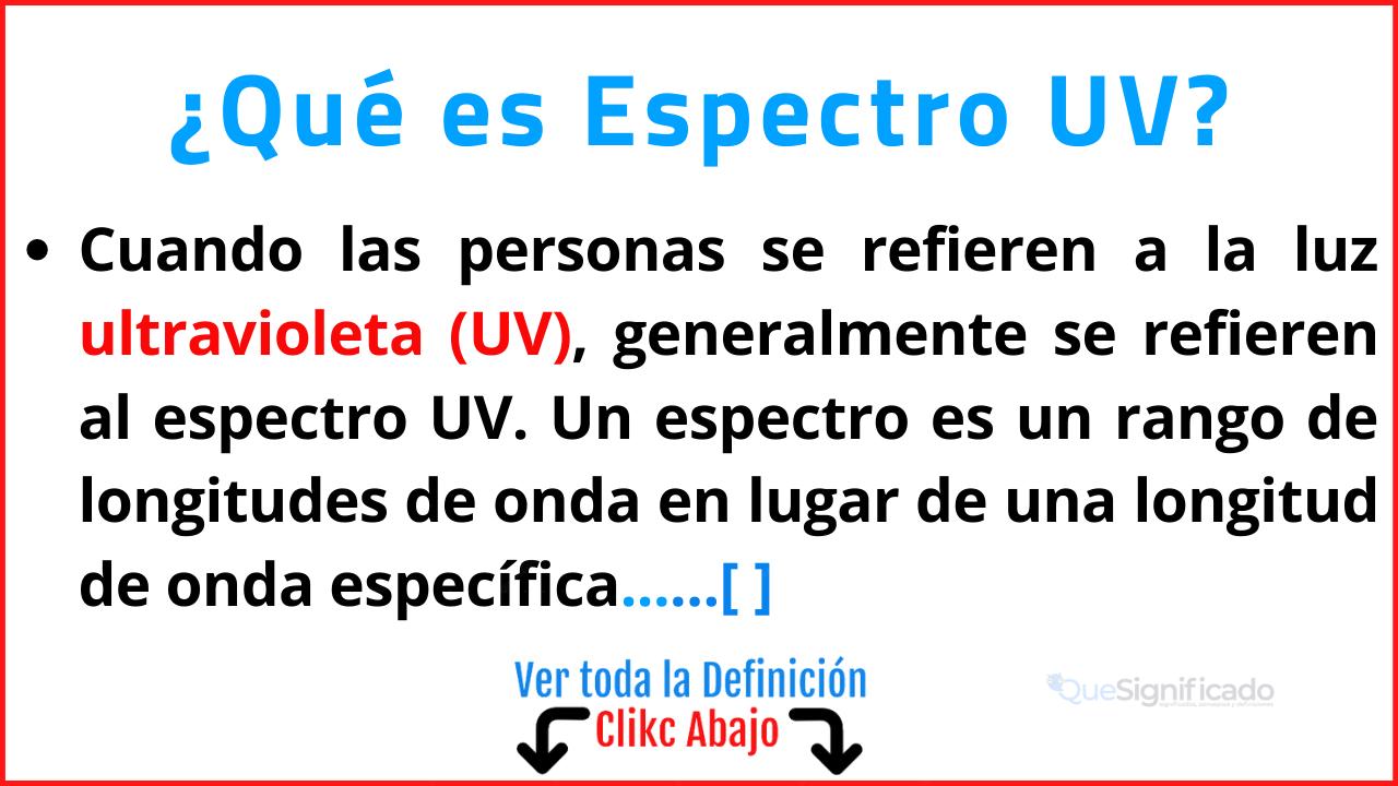 Qué es Espectro UV
