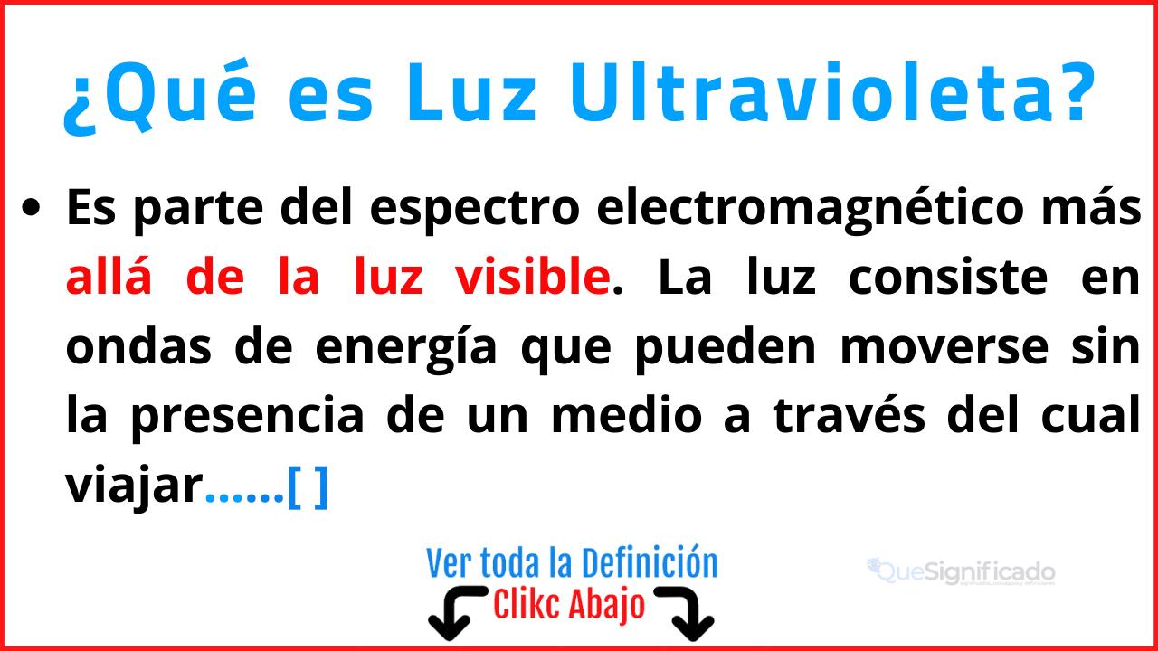 Qué es Luz Ultravioleta