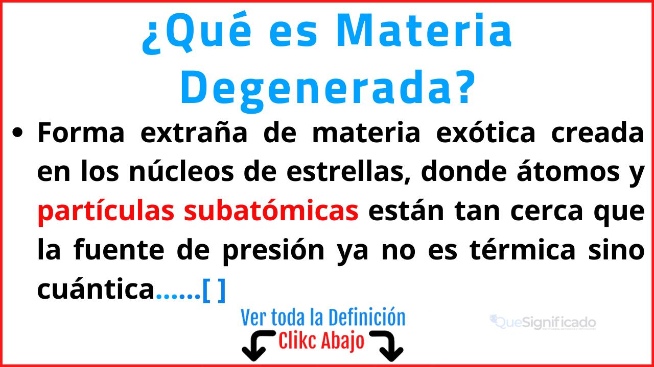 Qué es Materia Degenerada
