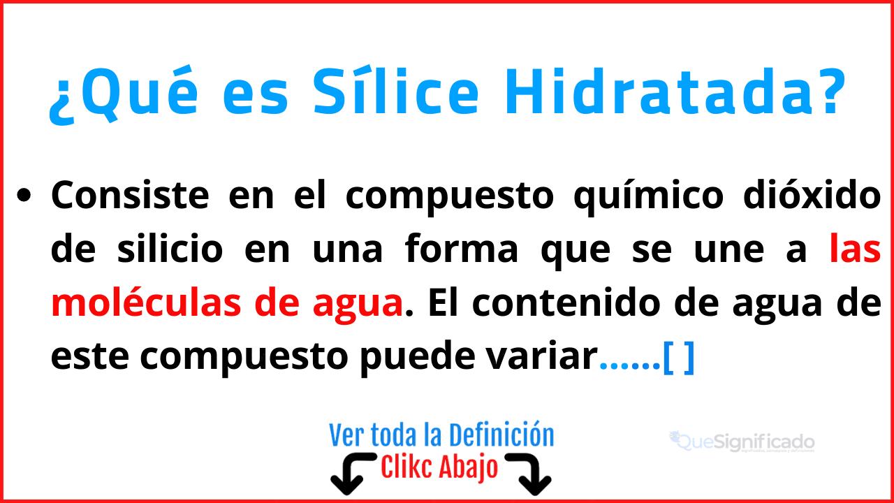 Qué es Sílice Hidratada