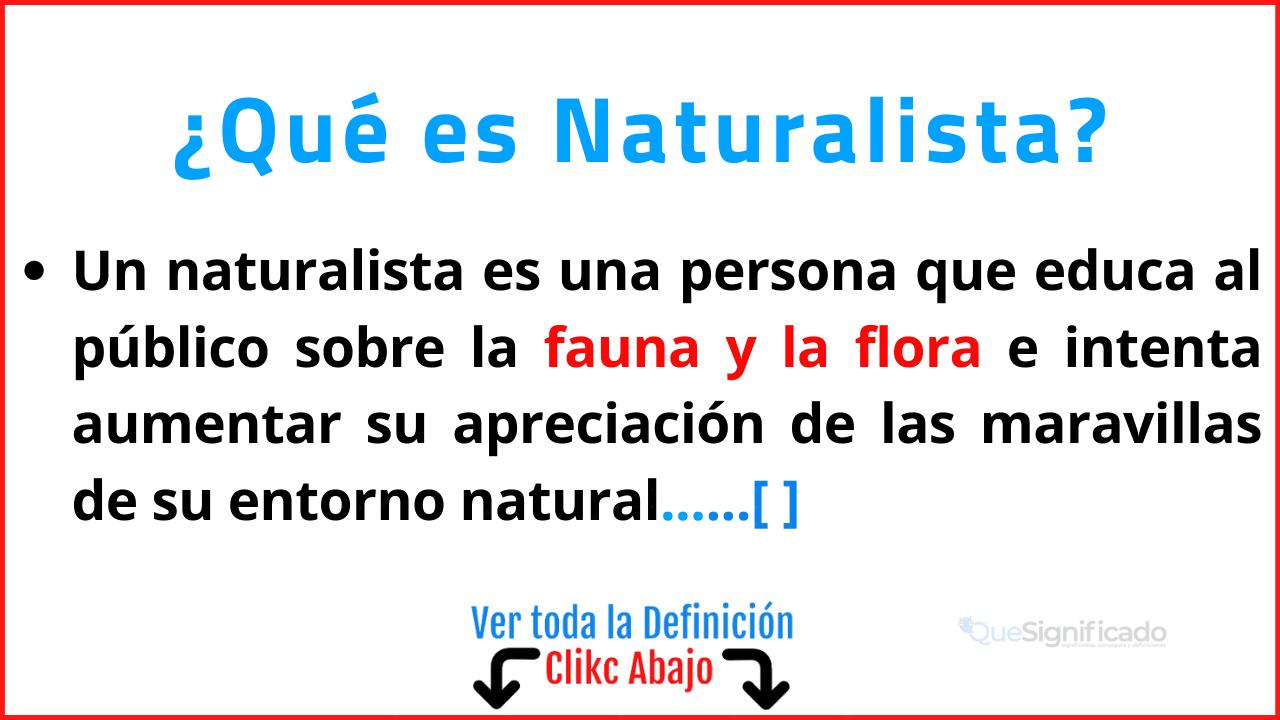 que es Naturalista
